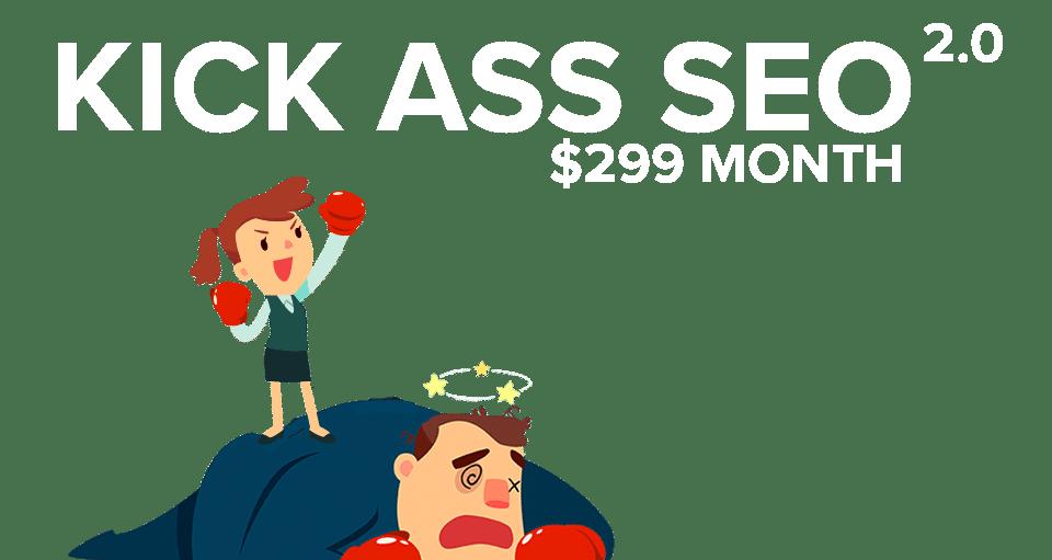 KICK ASS SEO $199